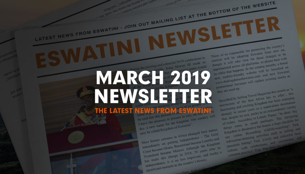 Eswatini Newsletter - March 2019 | The Kingdom of Eswatini (Swaziland)